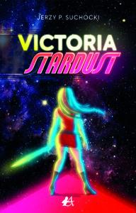 Portada del libro Victoria Stardust de Jerzy Suchocki. Editorial Adarve, Editoriales de España