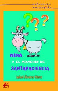 Portada del libro Nina y el misterio de Santapaciencia de Isabel Álvarez Nieto. Editorial Adarve, Librería Capitán Letras