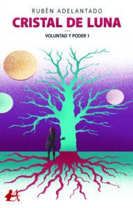 Portada Cristal de luna del autor Rubén Adelantado. Editorial Adarve. Publicar un libro