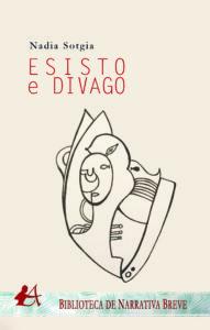 Esisto e divago de Nadia Sotgia. Editorial Adarve