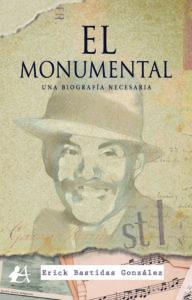 El monumental de Erick Bastidas González. Editorial Adarve. Publicar un libro