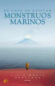 En caso de avistar monstruos marinos de Ligia María Orellana. Editorial Adarve, Publicar un libro