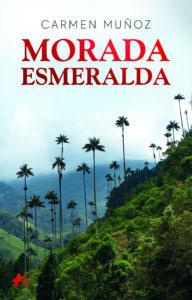 Morada Esmeralda de Carmen Muñoz. Editorial Adarve. Publicar un libro