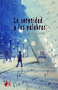 Portada del libro La serenidad y las palabras. Editorial Adarve