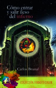 Portada del libro Cómo entrar y salir ileso del infierno. Editorial Adarve, colección Verso y color.